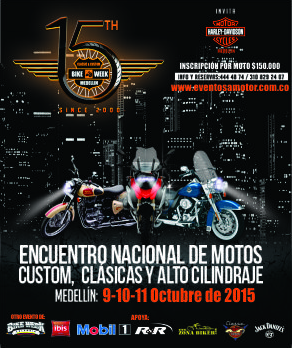 15th CLASSIC & CUSTOM BIKE WEEK MEDELLÍN 2015