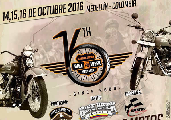 16th Classic & Custom BIKE WEEK Medellín 2016