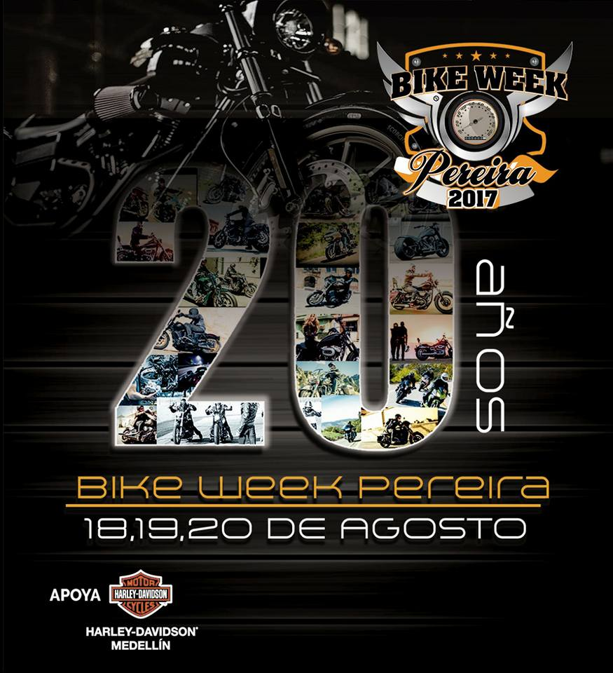 Bike Week Pereira 2017 - 20 años